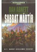 Sabbat mártír - Dan Abnett