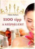 1100 tipp a szépségért - Fábián Barbara