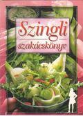 Szingli szakácskönyv - Verhóczki Andrea
