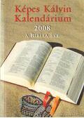 Képes Kálvin Kalendárium 2008.