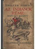 Az indiánok réme - Treller Ferenc