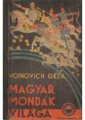 Magyar mondák világa - Voinovich Géza