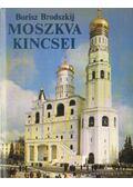 Moszkva kincsei - Brodszkij, Borisz