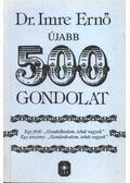 Újabb 500 gondolat (dedikált) - Dr. Imre Ernő
