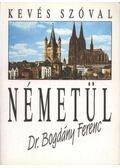 Kevés szóval németül - Dr. Bogdány Ferenc