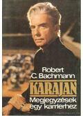 Karajan - Bachmann, Robert C.