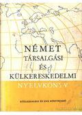 Német társalgási és külkereskedelmi nyelvkönyv - Báder Dezső, Markó Ivánné, Radnai Ferencné, Könings Félix