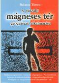 A pulzáló mágneses tér gyógyászati alkalmazása - Balassa Tímea