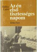 Az én első tisztességes napom (dedikált) - Balázs Lajos