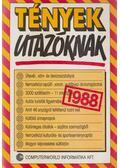 Tények utazóknak 1988 - Baló György (szerk.), Lipovecz Iván (szerk.)