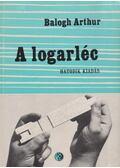 A logarléc - Balogh Arthur