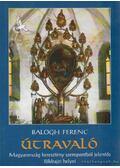 Útravaló - Balogh Ferenc