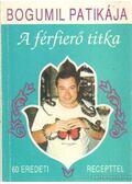 A férfierő titka - Balogh Gyula Bogumil