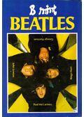 B mint Beatles - Bánosi György, Horváth Endre, Tihanyi Ernő