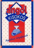 Angol kisokos - Nyelvtani összefoglaló - Baranyay Márta (szerk.)