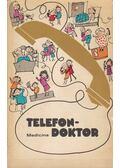 Telefondoktor - Bárdos Endréné, Katona Edit,dr.