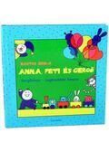 Anna, Peti és Gergő - Gergőkönyv - Legkisebbek könyve - Bartos Erika