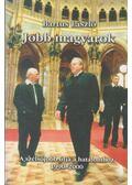 Jobb magyarok - Bartus László