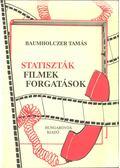 Statiszták, filmek, forgatások - Baumholczer Tamás