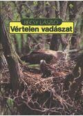Vértelen vadászat - Bécsy László