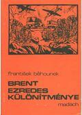 Brent ezredes különítménye - Béhounek, Frantisek