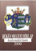 Békés Megyei Hírlap Kalendárium 2000