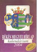 Békés Megyei Hírlap kalendárium 2004.