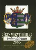 Békés megyei hírlap kalendáriuma 2005.