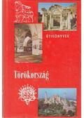 Törökország - Békési B. István
