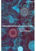 International Society and its Critics - BELLAMY, ALEX J,
