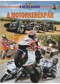 A motorkerékpár - Benedek Attila