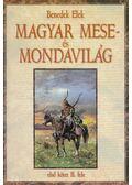 Magyar mese- és mondavilág I/2 (reprint) - Benedek Elek