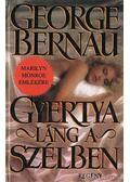 Gyertyaláng a szélben - Bernau, George
