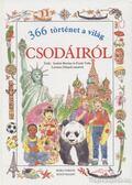 366 történet a világ csodáiról - Bertino, A., Valla, Fredo
