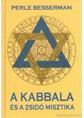 A kabbala és a zsidó misztika - Besserman, Perle