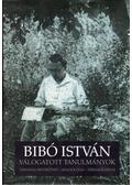 Válogatott tanulmányok - Bibó István