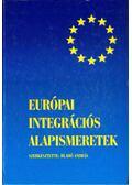 Európai integrációs alapismeretek - Blahó András