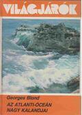 Az Atlanti-óceán nagy kalandjai - Blond, Georges