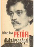 Petőfi diáktársaságai - Bodolay Géza