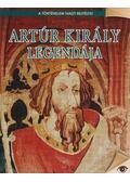 Artúr király legendája - Bogdanov Edit