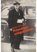 Másodszor emigrációban - Böhm Vilmos