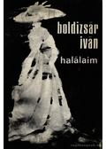 Halálaim - Boldizsár Iván