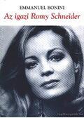 Az igazi Romy Schneider - Bonini, Emmanuel