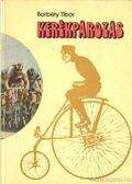 Kerékpározás - Borbély Tibor