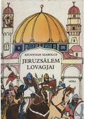 Jeruzsálem lovagjai - Szunyogh Szabolcs