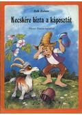 Kecskére bízta a káposztát - Zelk Zoltán