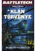 A klán törvénye - Robert Thurston