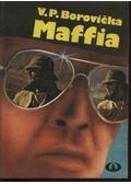 Maffia - Borovicka, V. P.