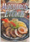 Magyaros ételek - Boruzs Jánosné