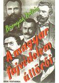 A magyar fajvédelem úttörői - Bosnyák Zoltán